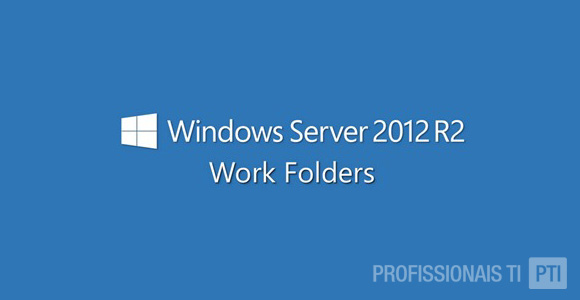 configurando-work-folders-windows-server-2012